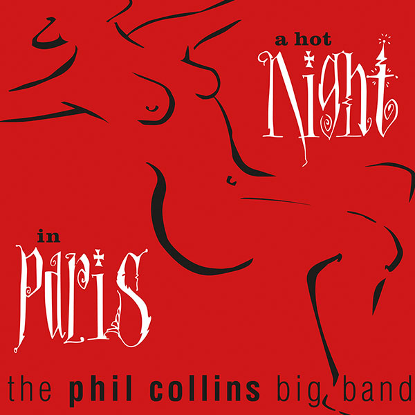 Виниловый альбом The Phil Collins Big Band - A Hot Night In Paris (1999), Pop фото
