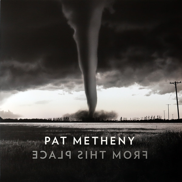 Виниловый альбом Pat Metheny - From This Place (2020), Jazz фото