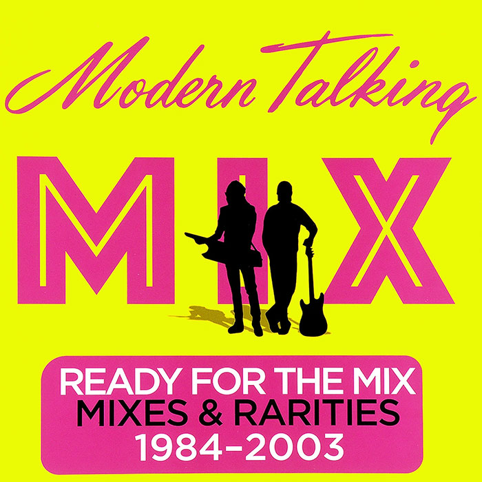 Виниловый альбом Modern Talking - Ready For The Mix Mixes & Rarities 1984-2003 (1984), Electronic фото